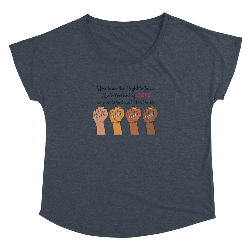 Intellectually DOPE - Melanin Women in Power Women's Dolman Scoop Neck by Victoria Parham's Sassy Quotes Shop