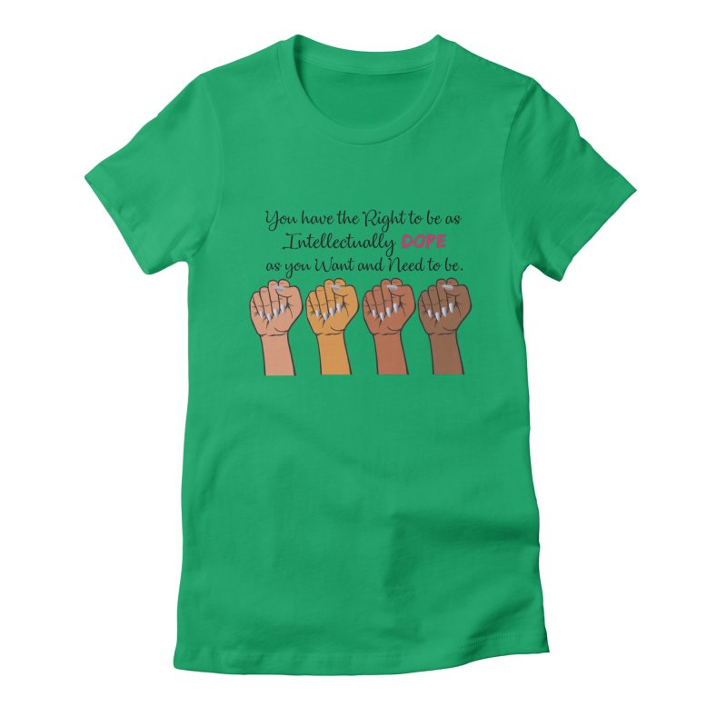Intellectually DOPE - Melanin Women in Power Women's Fitted T-Shirt by Victoria Parham's Sassy Quotes Shop