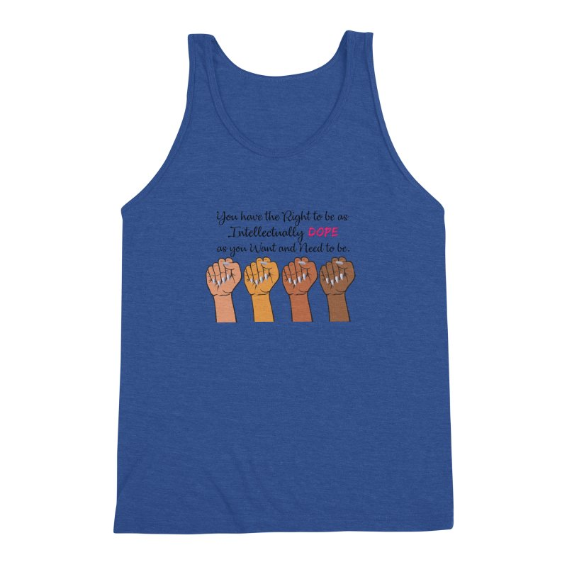 Intellectually DOPE - Melanin Women in Power Men's Triblend Tank by Victoria Parham's Sassy Quotes Shop