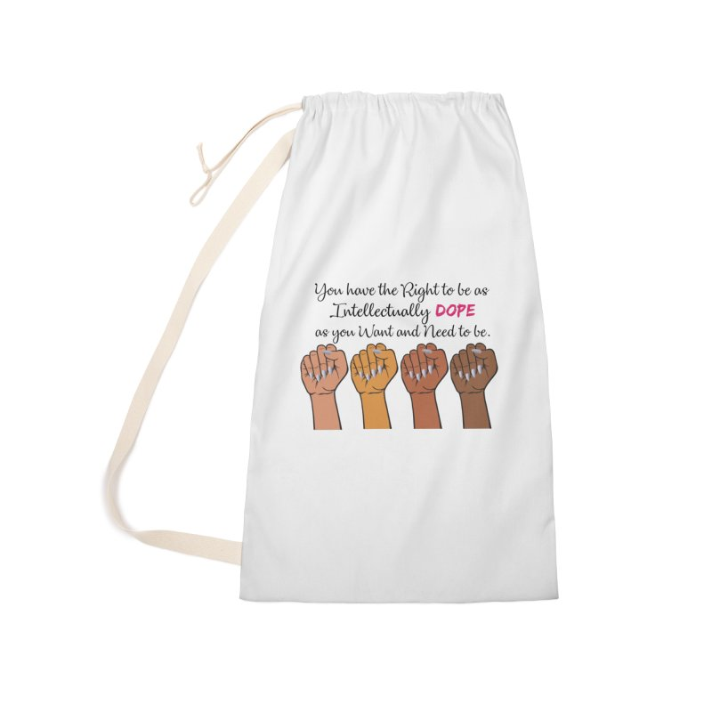 Intellectually DOPE - Melanin Women in Power Accessories Laundry Bag Bag by Victoria Parham's Sassy Quotes Shop