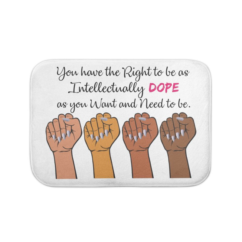 Intellectually DOPE - Melanin Women in Power Home Bath Mat by Victoria Parham's Sassy Quotes Shop