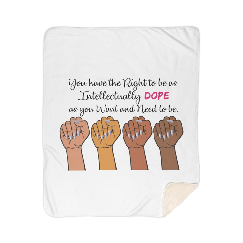 Intellectually DOPE - Melanin Women in Power Home Sherpa Blanket Blanket by Victoria Parham's Sassy Quotes Shop