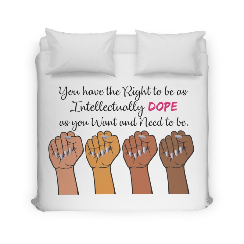 Intellectually DOPE - Melanin Women in Power Home Duvet by Victoria Parham's Sassy Quotes Shop