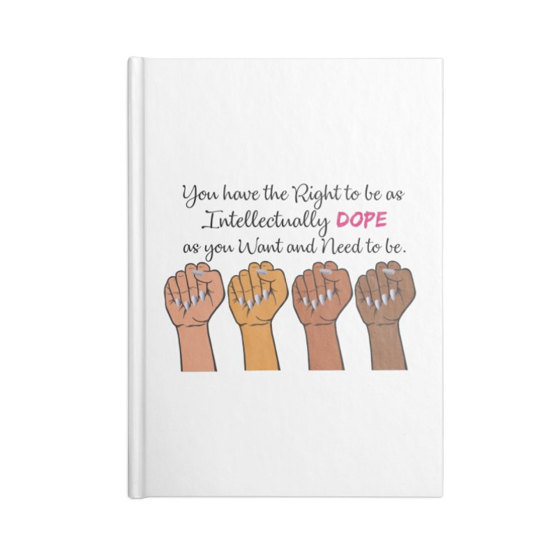 Intellectually DOPE - Melanin Women in Power Accessories Lined Journal Notebook by Victoria Parham's Sassy Quotes Shop