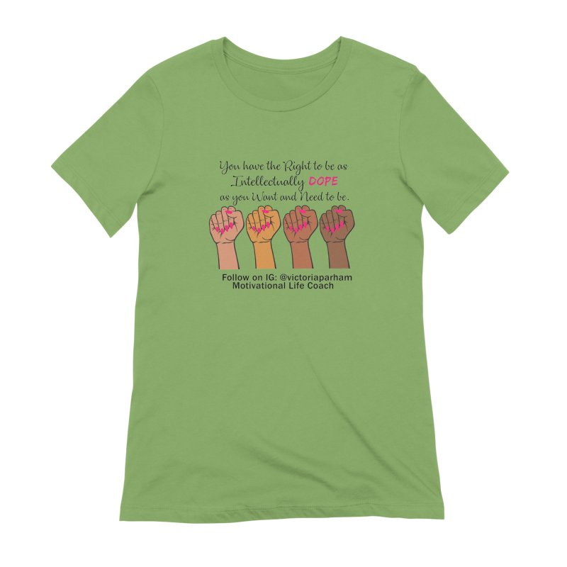Intellectually DOPE - Melanin Women in Power - Branded Coaching Item Women's Extra Soft T-Shirt by Victoria Parham's Sassy Quotes Shop