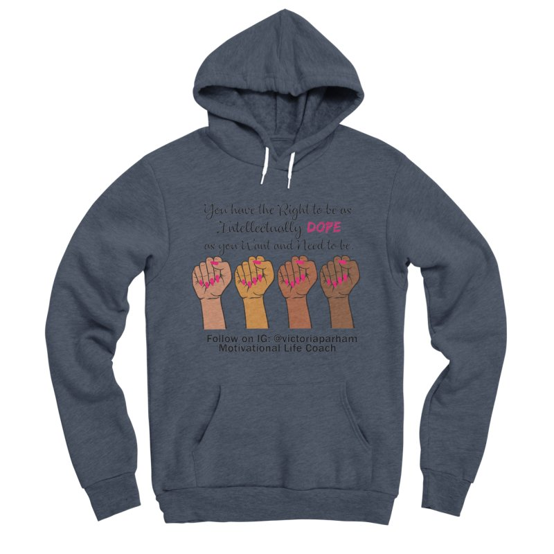 Intellectually DOPE - Melanin Women in Power - Branded Coaching Item Men's Sponge Fleece Pullover Hoody by Victoria Parham's Sassy Quotes Shop