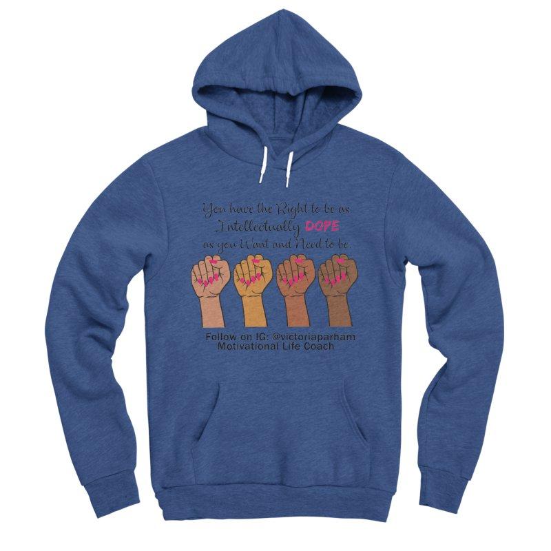 Intellectually DOPE - Melanin Women in Power - Branded Coaching Item Men's Sponge Fleece Pullover Hoody by Victoria Parham's Sassy Quotes Shop