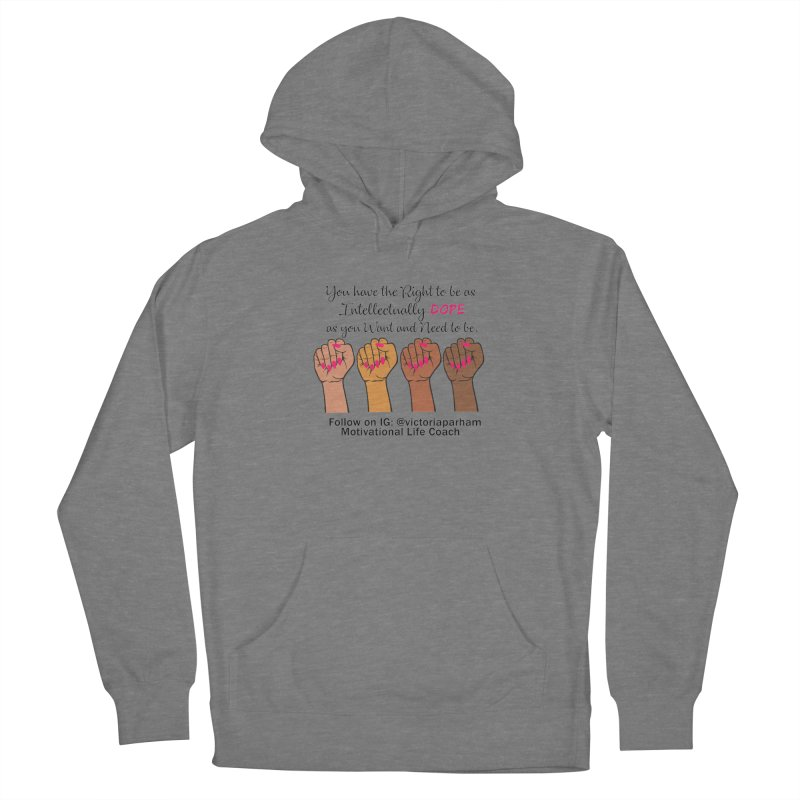 Intellectually DOPE - Melanin Women in Power - Branded Coaching Item Women's Pullover Hoody by Victoria Parham's Sassy Quotes Shop