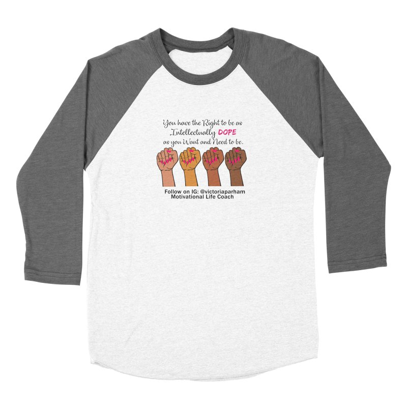 Intellectually DOPE - Melanin Women in Power - Branded Coaching Item Women's Longsleeve T-Shirt by Victoria Parham's Sassy Quotes Shop