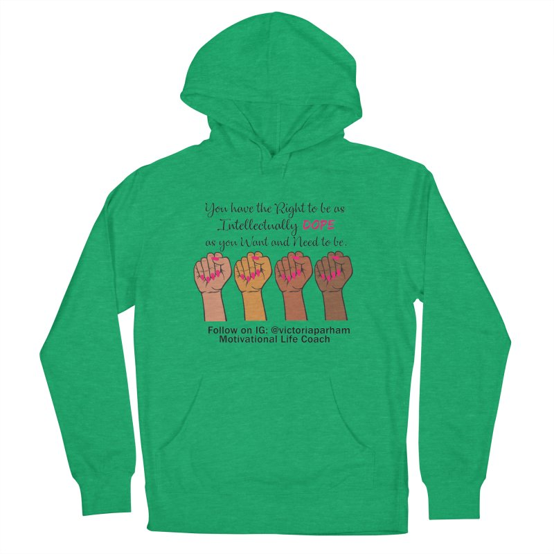 Intellectually DOPE - Melanin Women in Power - Branded Coaching Item Men's French Terry Pullover Hoody by Victoria Parham's Sassy Quotes Shop
