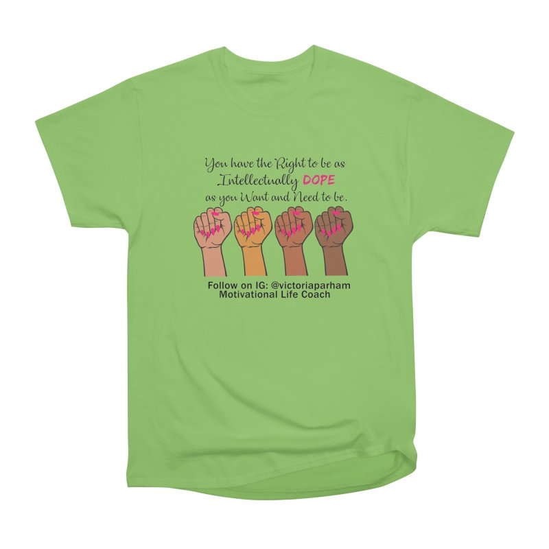 Intellectually DOPE - Melanin Women in Power - Branded Coaching Item Women's Heavyweight Unisex T-Shirt by Victoria Parham's Sassy Quotes Shop