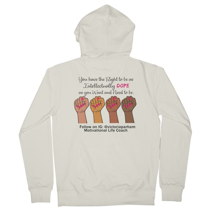 Intellectually DOPE - Melanin Women in Power - Branded Coaching Item Women's French Terry Zip-Up Hoody by Victoria Parham's Sassy Quotes Shop