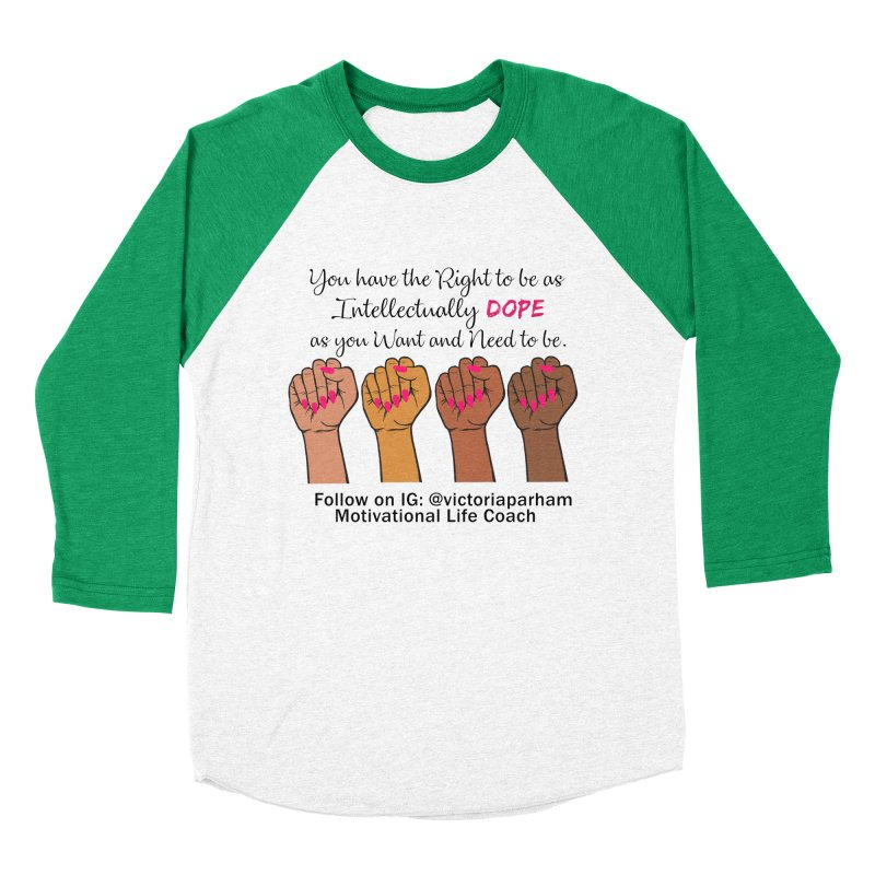 Intellectually DOPE - Melanin Women in Power - Branded Coaching Item Men's Baseball Triblend Longsleeve T-Shirt by Victoria Parham's Sassy Quotes Shop