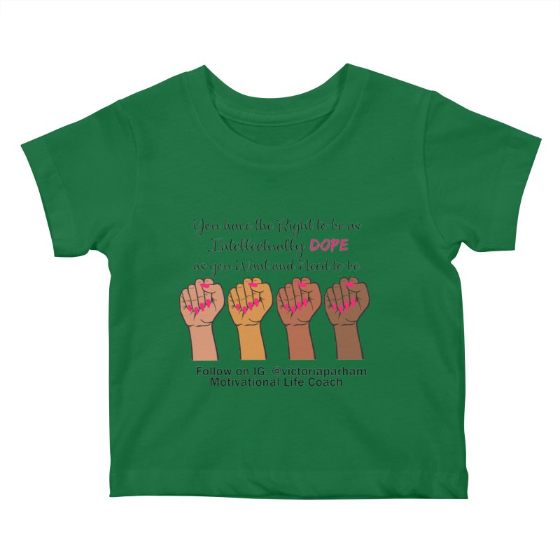 Intellectually DOPE - Melanin Women in Power - Branded Coaching Item Kids Baby T-Shirt by Victoria Parham's Sassy Quotes Shop