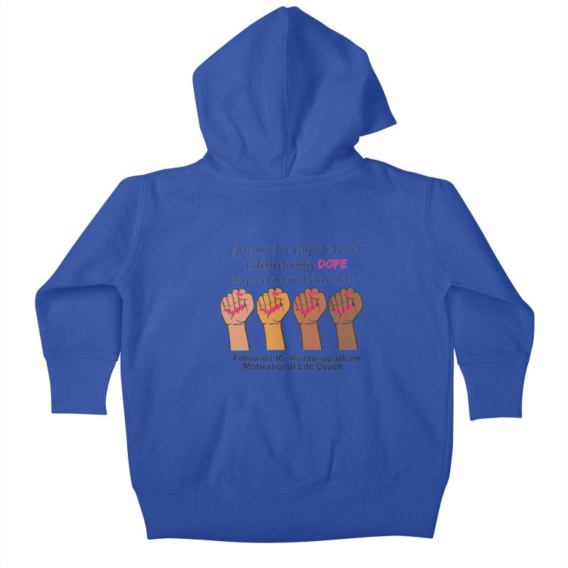 Intellectually DOPE - Melanin Women in Power - Branded Coaching Item Kids Baby Zip-Up Hoody by Victoria Parham's Sassy Quotes Shop