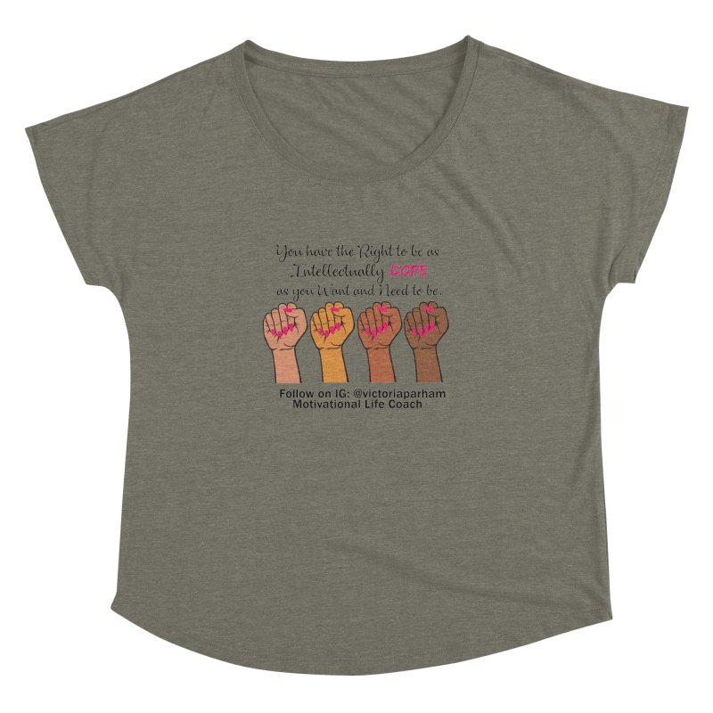 Intellectually DOPE - Melanin Women in Power - Branded Coaching Item Women's Dolman Scoop Neck by Victoria Parham's Sassy Quotes Shop