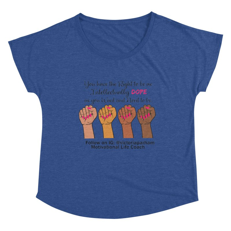 Intellectually DOPE - Melanin Women in Power - Branded Coaching Item Women's Scoop Neck by Victoria Parham's Sassy Quotes Shop