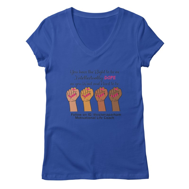 Intellectually DOPE - Melanin Women in Power - Branded Coaching Item Women's Regular V-Neck by Victoria Parham's Sassy Quotes Shop