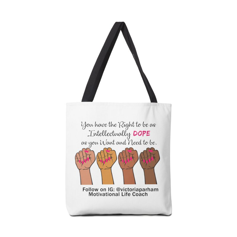 Intellectually DOPE - Melanin Women in Power - Branded Coaching Item Accessories Bag by Victoria Parham's Sassy Quotes Shop