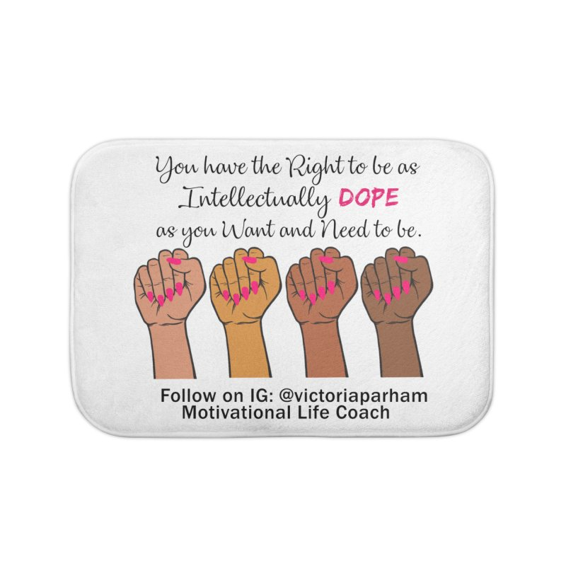 Intellectually DOPE - Melanin Women in Power - Branded Coaching Item Home Bath Mat by Victoria Parham's Sassy Quotes Shop