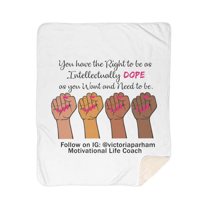 Intellectually DOPE - Melanin Women in Power - Branded Coaching Item Home Sherpa Blanket Blanket by Victoria Parham's Sassy Quotes Shop