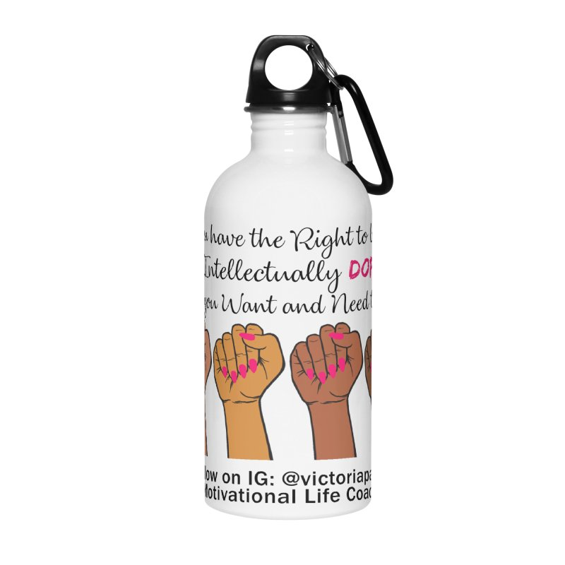 Intellectually DOPE - Melanin Women in Power - Branded Coaching Item Accessories Water Bottle by Victoria Parham's Sassy Quotes Shop