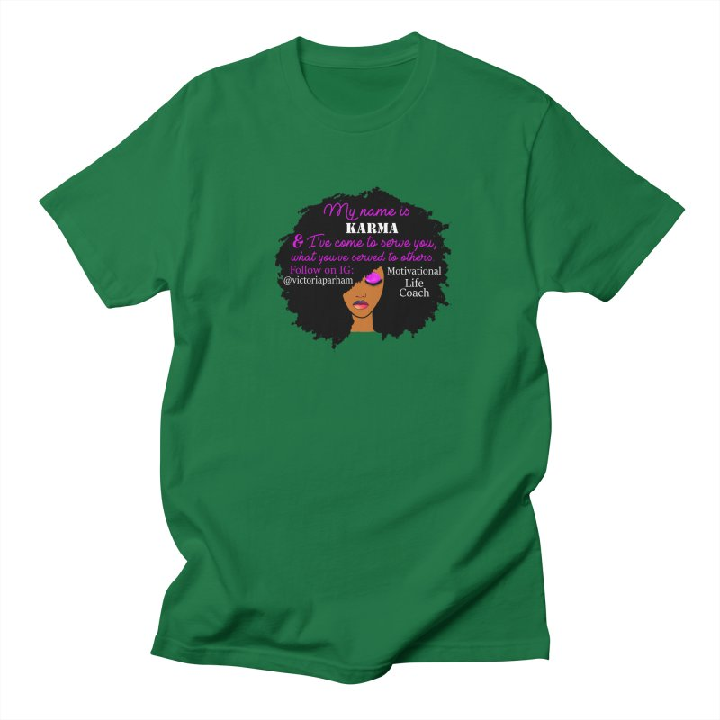My Name is Karma - Branded Life Coaching Item Men's T-Shirt by Victoria Parham's Sassy Quotes Shop