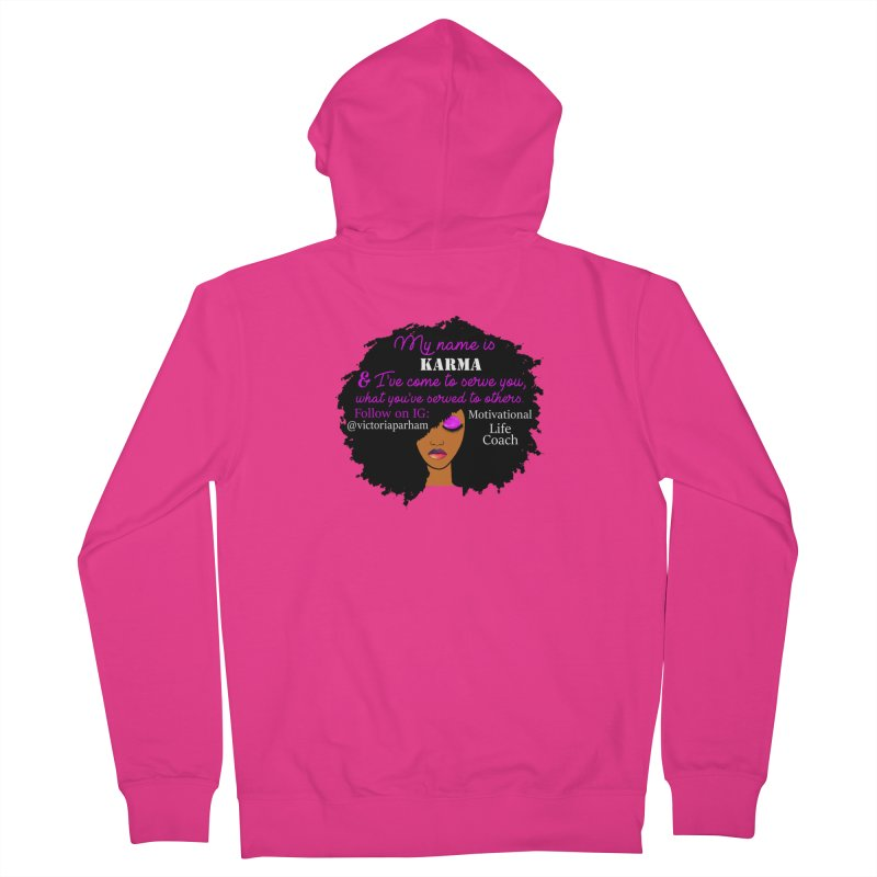 My Name is Karma - Branded Life Coaching Item Men's French Terry Zip-Up Hoody by Victoria Parham's Sassy Quotes Shop