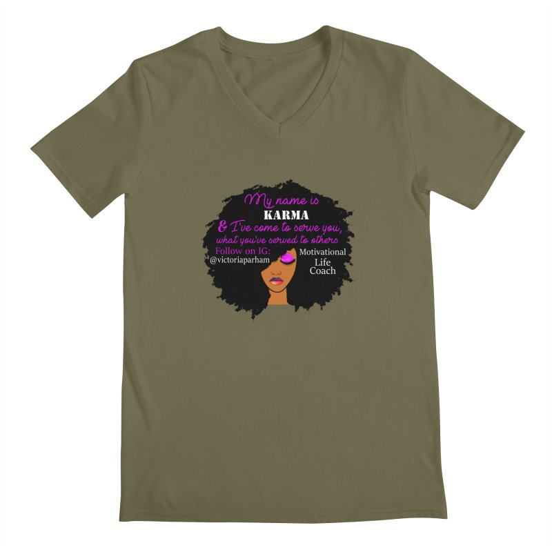 My Name is Karma - Branded Life Coaching Item Men's Regular V-Neck by Victoria Parham's Sassy Quotes Shop