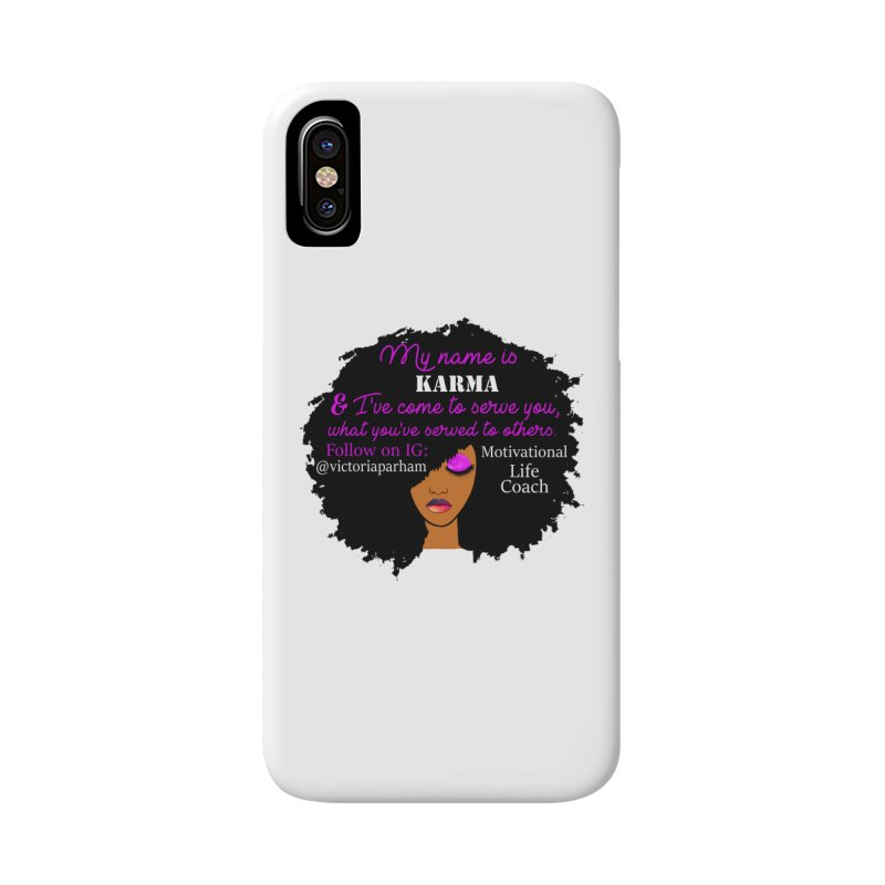 My Name is Karma - Branded Life Coaching Item Accessories Phone Case by Victoria Parham's Sassy Quotes Shop