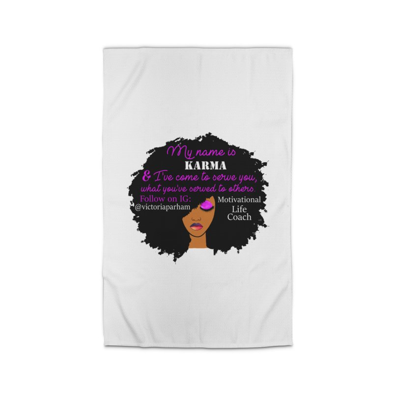 My Name is Karma - Branded Life Coaching Item Home Rug by Victoria Parham's Sassy Quotes Shop
