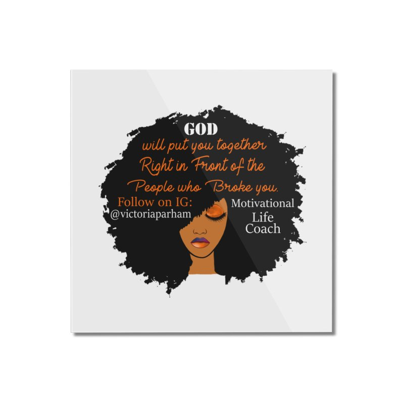 Woman of Faith - Branded Life Coaching item Home Mounted Acrylic Print by Victoria Parham's Sassy Quotes Shop