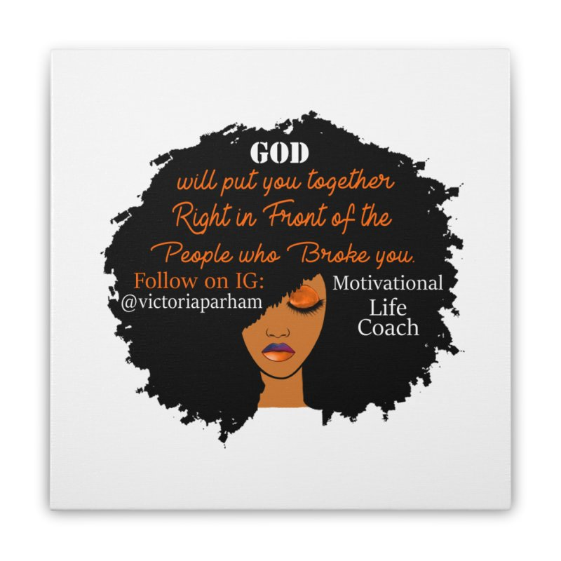 Woman of Faith - Branded Life Coaching item Home Stretched Canvas by Victoria Parham's Sassy Quotes Shop