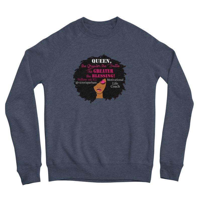 Queen - Branded Life Coaching Item Men's Sponge Fleece Sweatshirt by Victoria Parham's Sassy Quotes Shop