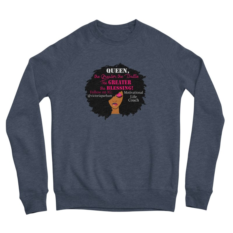 Queen - Branded Life Coaching Item Women's Sponge Fleece Sweatshirt by Victoria Parham's Sassy Quotes Shop