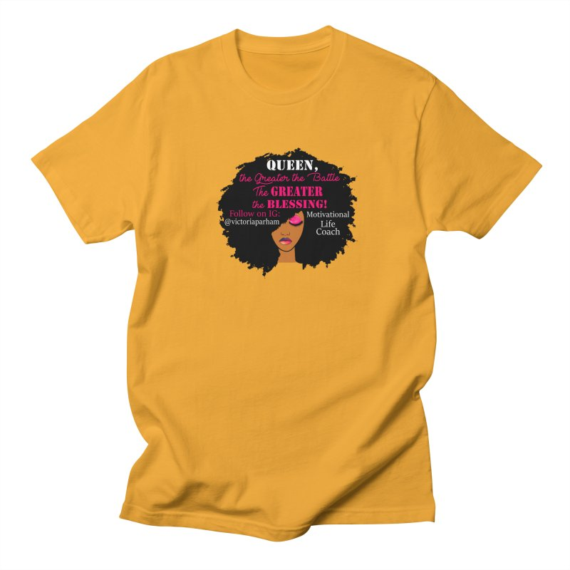 Queen - Branded Life Coaching Item Women's Regular Unisex T-Shirt by Victoria Parham's Sassy Quotes Shop