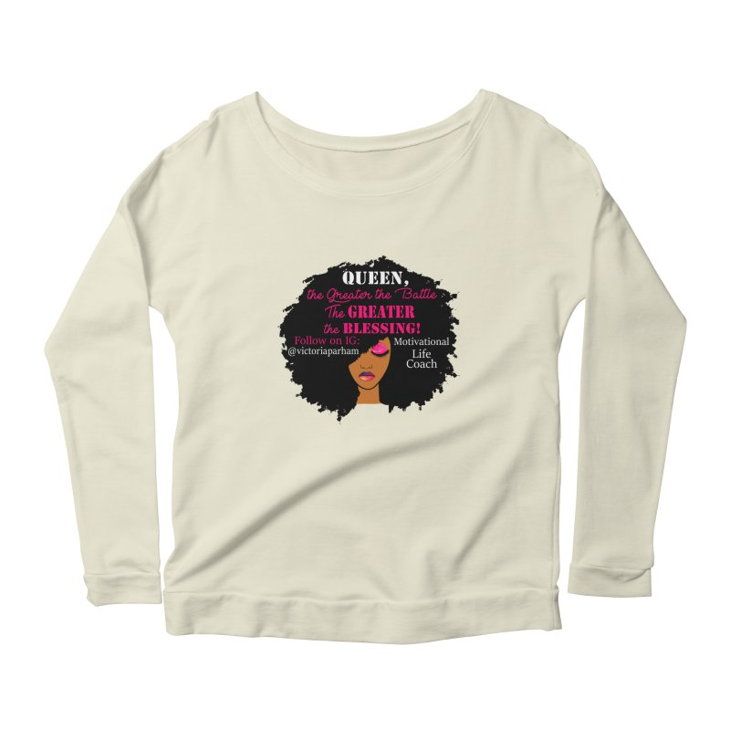 Queen - Branded Life Coaching Item Women's Scoop Neck Longsleeve T-Shirt by Victoria Parham's Sassy Quotes Shop
