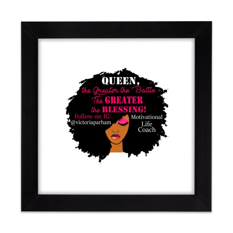 Queen - Branded Life Coaching Item Home Framed Fine Art Print by Victoria Parham's Sassy Quotes Shop