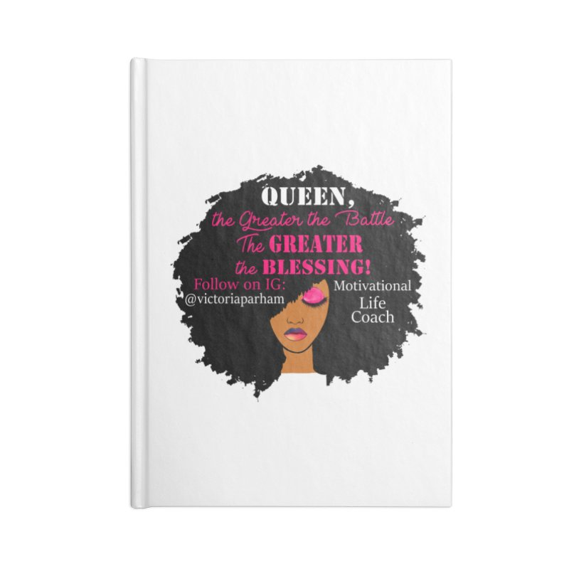 Queen - Branded Life Coaching Item Accessories Lined Journal Notebook by Victoria Parham's Sassy Quotes Shop