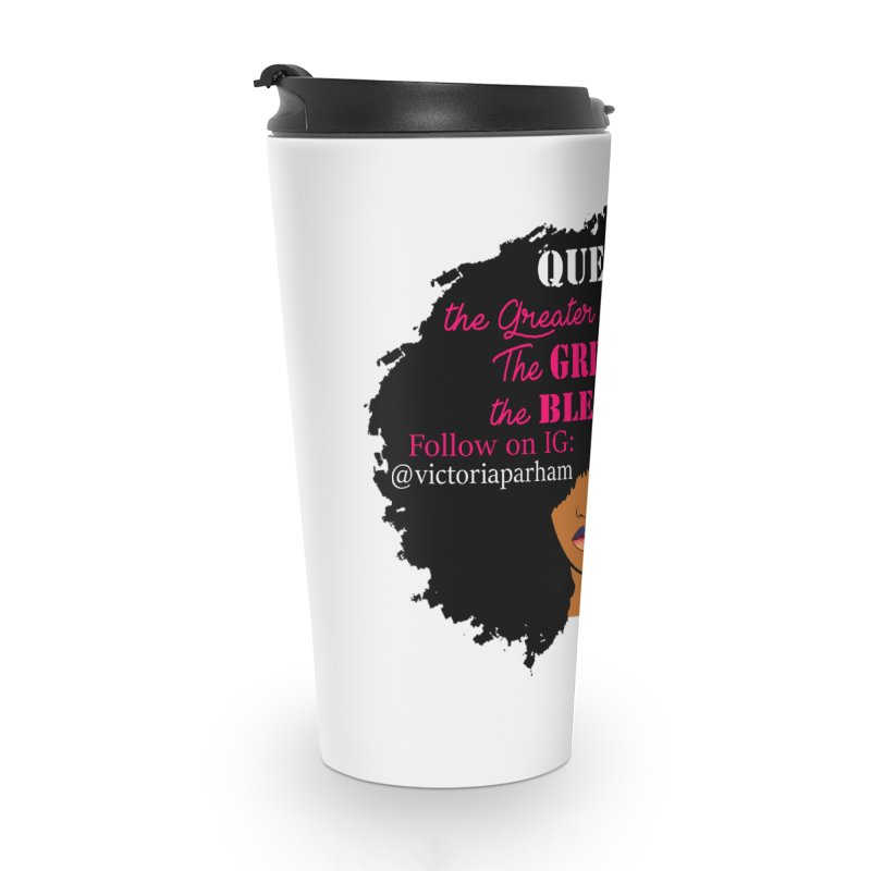 Queen - Branded Life Coaching Item Accessories Travel Mug by Victoria Parham's Sassy Quotes Shop
