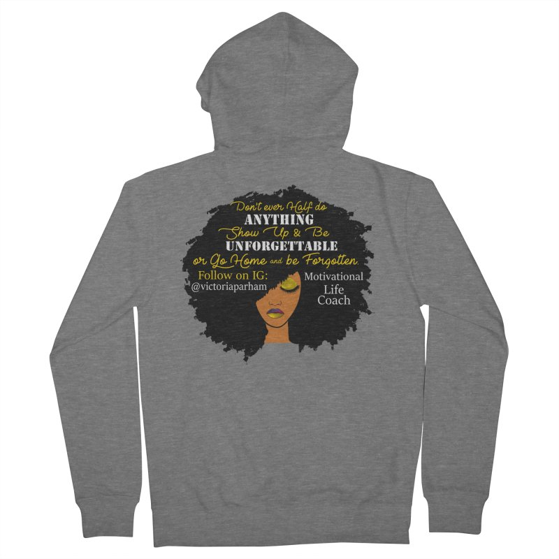 Be Unforgettable - Branded Life Coaching Item Men's Zip-Up Hoody by Victoria Parham's Sassy Quotes Shop