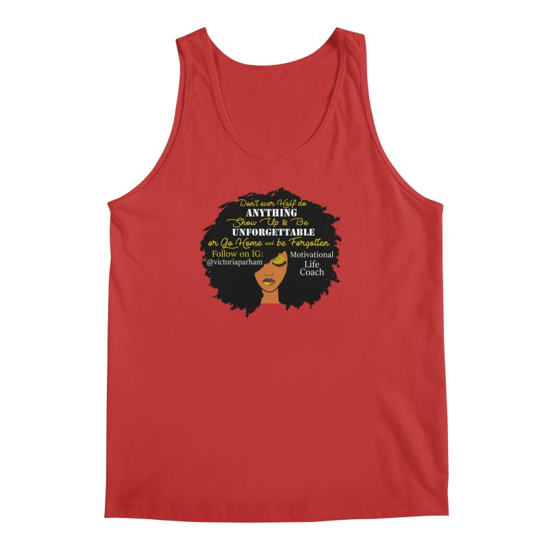 Be Unforgettable - Branded Life Coaching Item Men's Regular Tank by Victoria Parham's Sassy Quotes Shop