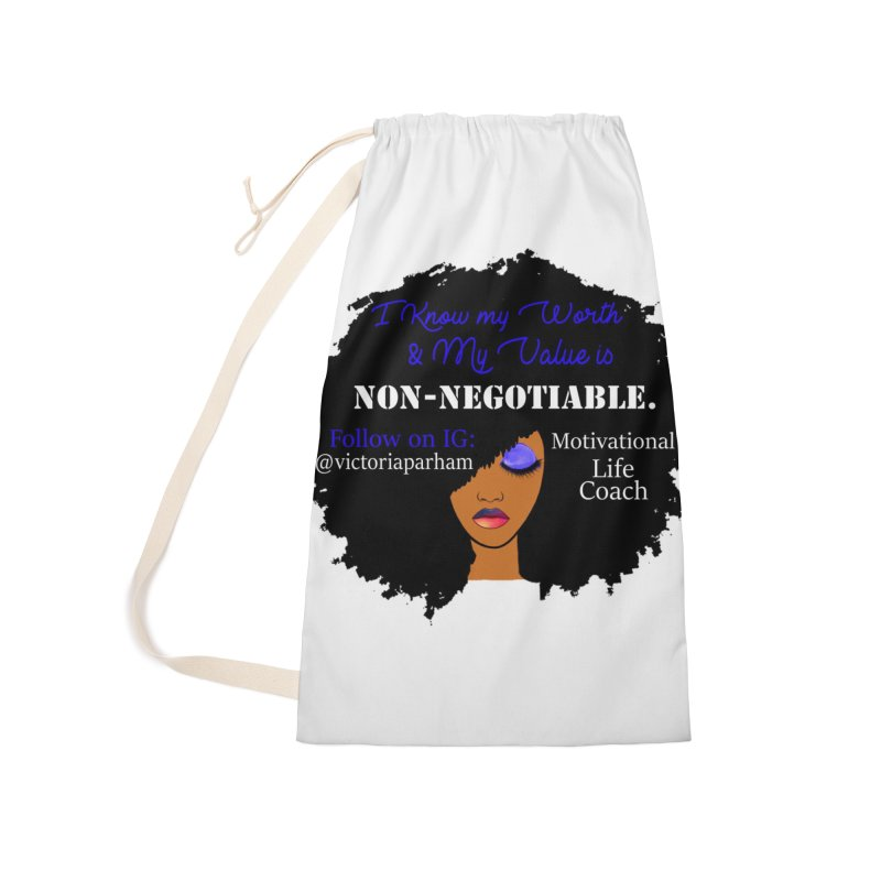I Know My Value - Branded Life Coaching Item Accessories Laundry Bag Bag by Victoria Parham's Sassy Quotes Shop