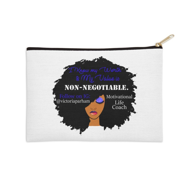 I Know My Value - Branded Life Coaching Item Accessories Zip Pouch by Victoria Parham's Sassy Quotes Shop