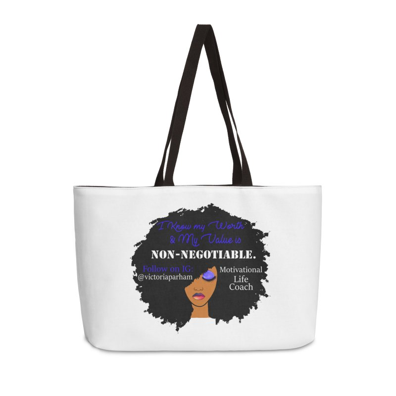 I Know My Value - Branded Life Coaching Item Accessories Weekender Bag Bag by Victoria Parham's Sassy Quotes Shop