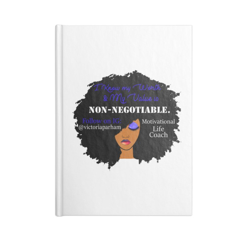I Know My Value - Branded Life Coaching Item Accessories Blank Journal Notebook by Victoria Parham's Sassy Quotes Shop