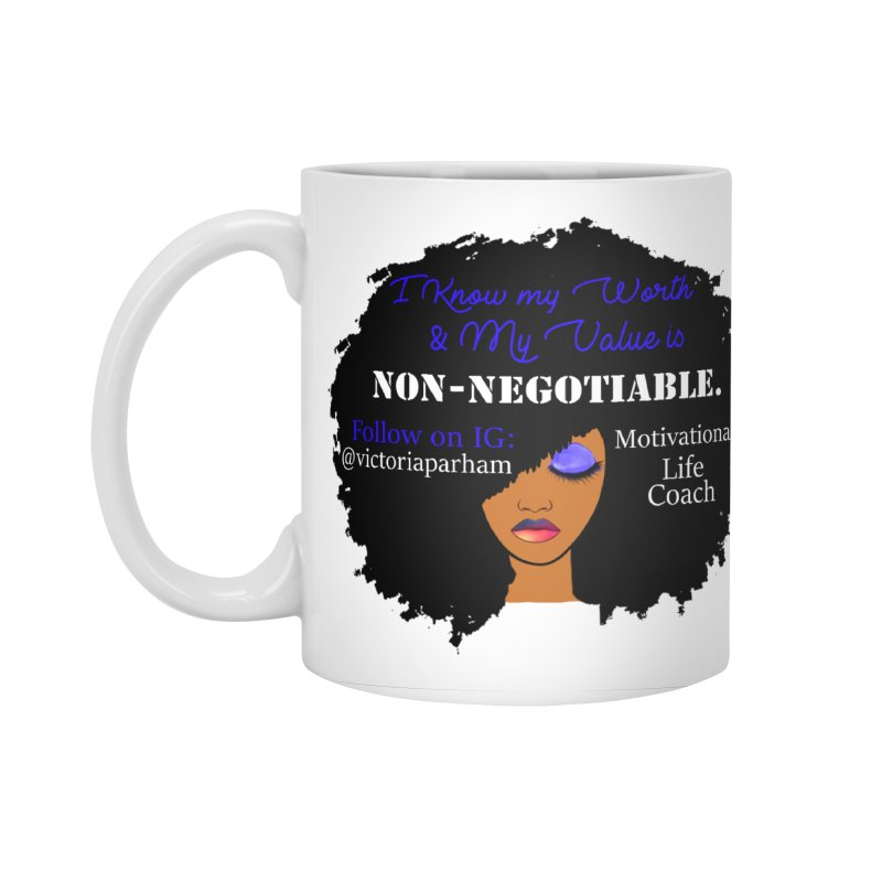 I Know My Value - Branded Life Coaching Item Accessories Mug by Victoria Parham's Sassy Quotes Shop