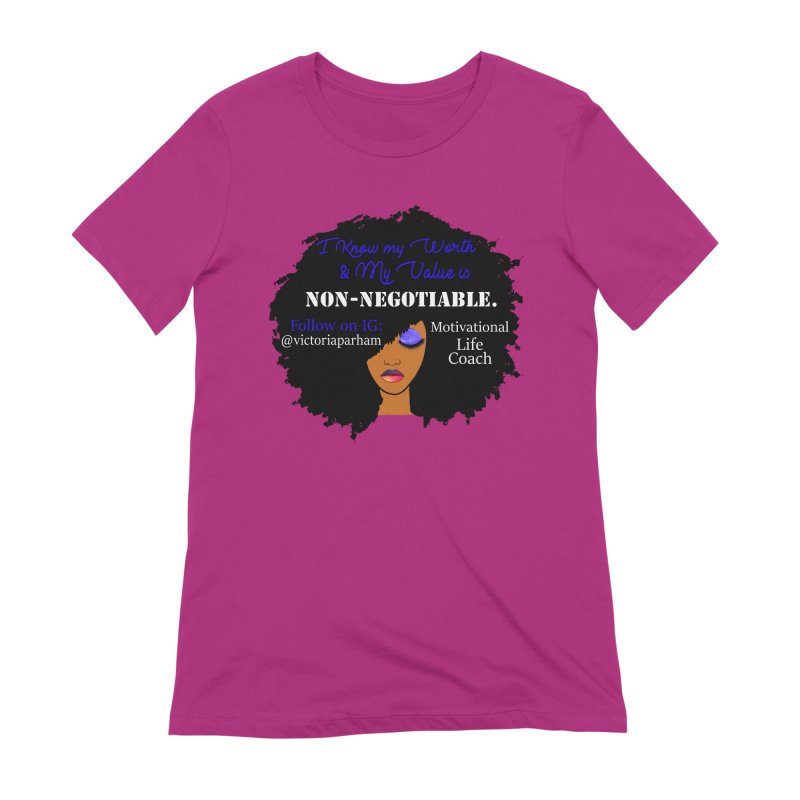 I Know My Value - Branded Life Coaching Item Women's Extra Soft T-Shirt by Victoria Parham's Sassy Quotes Shop