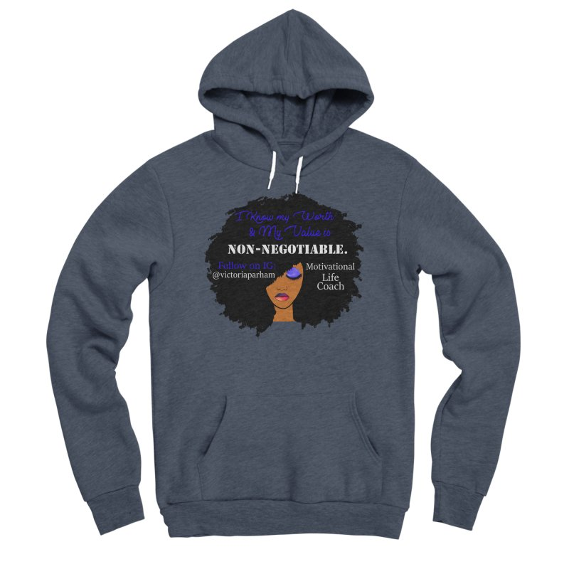 I Know My Value - Branded Life Coaching Item Women's Pullover Hoody by Victoria Parham's Sassy Quotes Shop