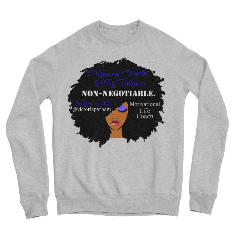 I Know My Value - Branded Life Coaching Item Men's Sponge Fleece Sweatshirt by Victoria Parham's Sassy Quotes Shop